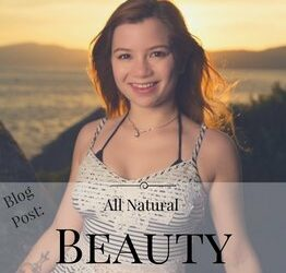 All Natural Beauty in a Plastic Society